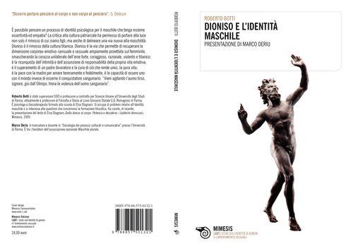 Dioniso e l'identità maschile un saggio di Roberto Botti sull'immaginario maschile