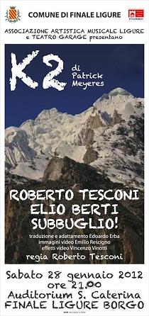 K2 Storie di uomini e montagne Roberto Tesconi, Elio Berti e i Subbuglio in scena a Finale Ligure