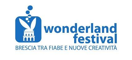 """Il Wonderland Festival è a Brescia e propone teatro tra """"fiabe e nuove creatività"""""""