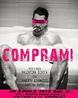 Comprami di Valentina Scocca al Teatro Furio Camillo di Roma. Ispirato alla morte di Pasolini