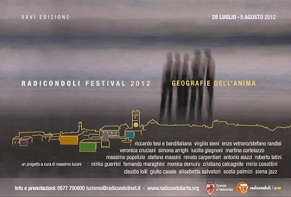 Radicondoli festival 2012 Geografie dell'anima e Premio Garrone: Ugo Chiti, Roberto Rizzente, Federica Sustersic