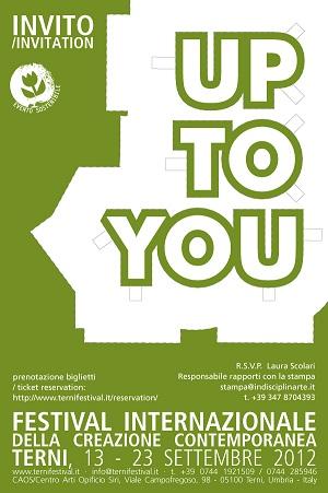 """Up To You festival internazionale della Creazione Contemporanea di Terni: un """"Atto Politico"""" per la scena e il dialogo tra arte e attivismo"""