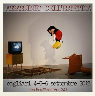 """Ad Expop Teatro si celebra """"L'assassinio dell'estetica"""". Le arti performative in scena a Cagliari dal 4 al 6 settembre 2012"""