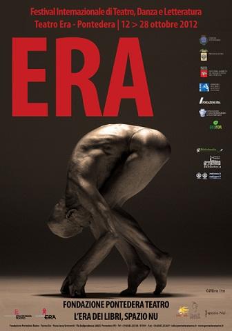 Il Festival Era della Fondazione Pontedera è di scena. Artisti internazionali, teatro, danza, musica e cultura