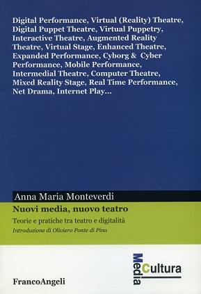 Nuovi Media Nuovo Teatro di Annamaria Monteverdi al Book City Festival di Milano. Teatro Franco Parenti 18 novembre