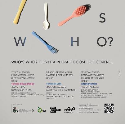 """Who's who? – Identità plurali e cose del genere…"""" Tre spettacoli per raccontare le identità plurali al Teatro Fondamenta Nuove e Momo di Venezia"""