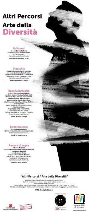 """""""L'arte della diversità"""" e """"Altri Percorsi"""" danno vita ad una rassegna di teatro dedicata alla """"diversità"""" e """"alterità"""" al Teatro Stabile di Bolzano"""