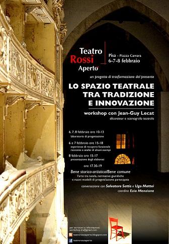 """Al Teatro Rossi Aperto di Pisa va in scena """"Lo spazio teatrale tra tradizione e innovazione """" con Jean-Guy Lecat"""