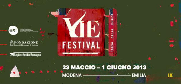 """Partenza di VIE Festival di Modena: dove """"si fa resistenza e contrasto all'evento naturale"""" e il teatro va in scena sul territorio"""