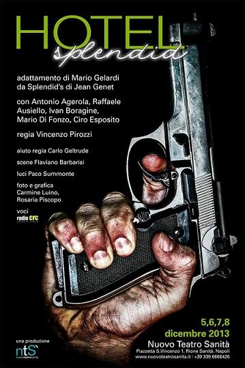 "Mario Gelardi racconta il suo HOTEL SPLENDID, ispirato all'opera ""Splendid's "" di Jean Genet"