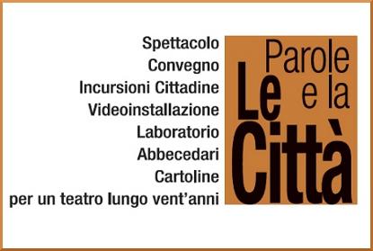 Il convegno TeatroCentroCittà di Bologna