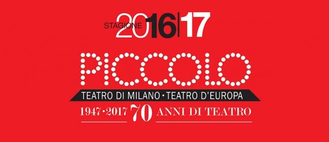 I primi 70 anni di vita del Piccolo Teatro/Teatro d'Europa di Milano. La stagione 2017/18