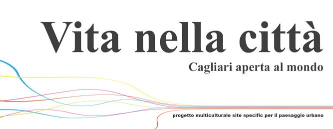 Vita nella città – Cagliari aperta al mondo: una città che diventa teatro e pubblico