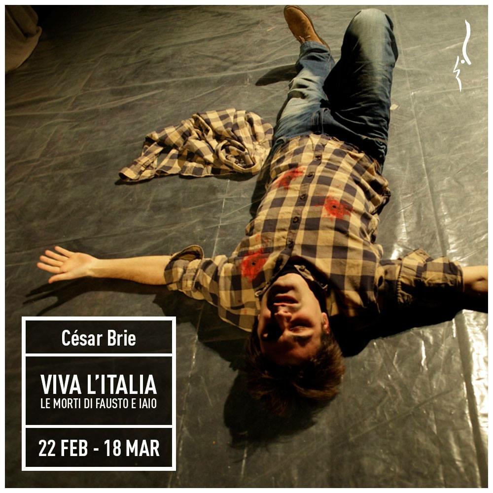 Viva L'Italia al Teatro Elfo Puccini fino al 18 Marzo. Regia di César Brie