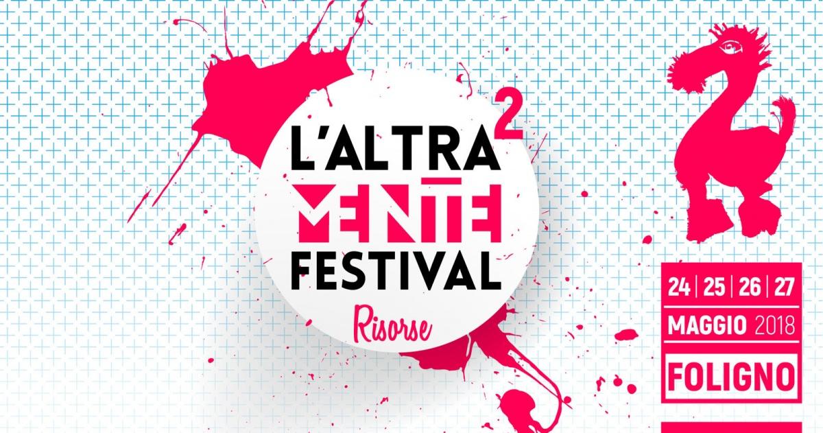 """Il festival L'Altra Mente: """"Risorse""""… per la salute mentale"""