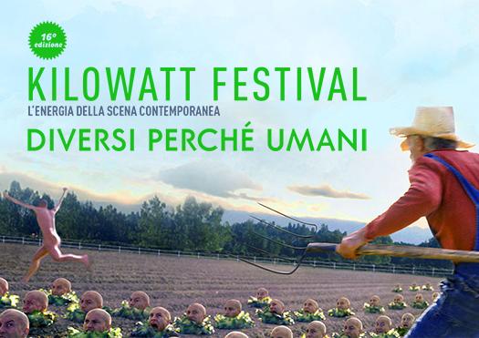 """""""Diversi perché umani"""": Kilowatt Festival, l'energia della scena contemporanea"""