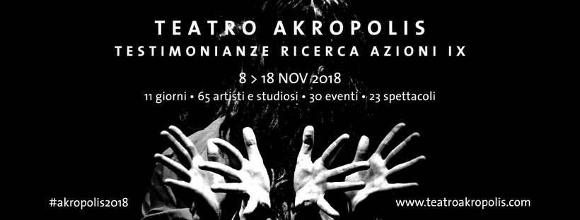 Testimonianze ricerca azione il festival del Teatro Akropolis di Genova