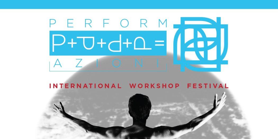Instabili Vaganti: PerformAzioni International Workshop Festival Bologna