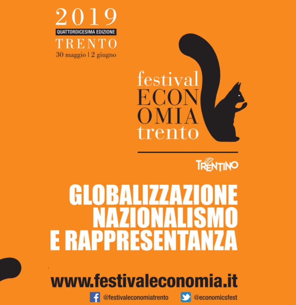 Festival dell'Economia di Trento: Globalizzazione, Nazionalismo, Rappresentanza 30 maggio-2 giugno