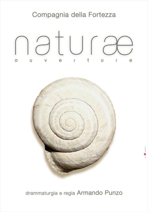 #trentannidifortezza Naturae Ouverture regia di Armando Punzo in scena alla Fortezza di Volterra