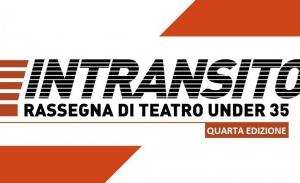Quarta edizione della rassegna Intransito al Teatro Akropolis di Genova