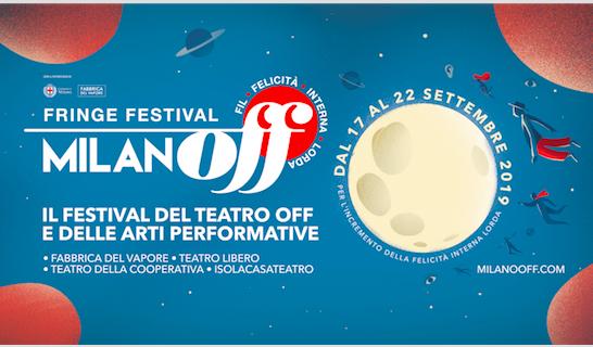 """Il Festival del Teatro OFF a Milano """"alla conquista dello spazioluogo/non luogo""""…."""