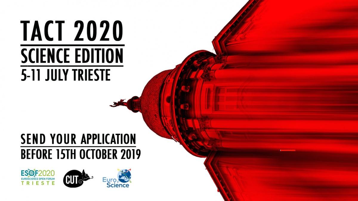 TACT Festival Science Edition CUT Trieste, EsofScience Open Forum 5-11 luglio 2020