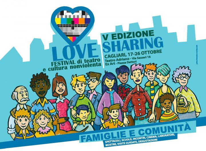 """Love Sharing il festival di Cagliari """"Famiglie e Comunità, dedicato alla cultura della nonviolenza"""