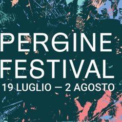 Il Pergine Festival si sdoppia in due edizioni: estiva (19 luglio -2 agosto), autunnale (28-31 ottobre)