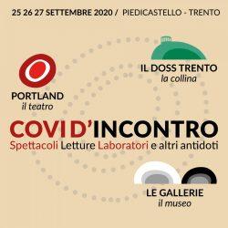 Covi d'Incontri rassegna curata dal Portland Teatro a Trento