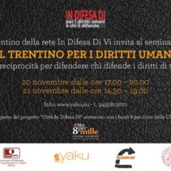Il Trentino per i Diritti Umani 19-20-21 Novembre 2020. Programmi di protezione per giornalisti, docenti ed attiviste/i minacciati nel mondo.