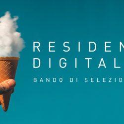 Seconda edizione del bando Residenze Digitali: chiamata  agli artisti della scena contemporanea