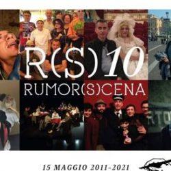 #RS10 Dieci anni di rumor(s)cena in collegamento dal Teatro di Rifredi il 15 maggio