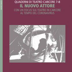 """Quaderni di Teatro Carcere """"Il nuovo attore"""": Teatro dei Venti, Trasparenze Festival Modena"""