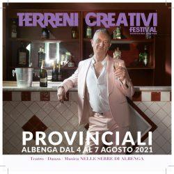 """Festival Terreni Creativi:""""Provinciali"""" con lo sguardo nazionale"""