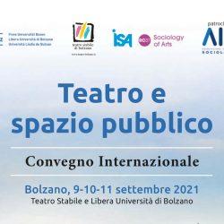 """TSB: Il Convegno di """"Teatro e spazio pubblico"""" a Bolzano"""